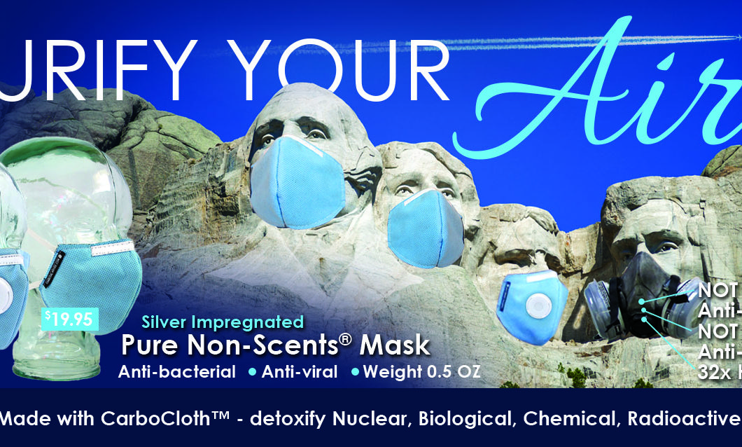 Purify Your Air Advertisement 2017 V2 1060x638 - Be ready with our Pure Non-Scents Face Mask,