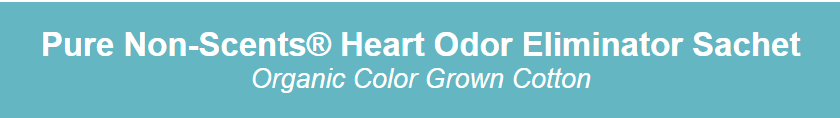 sachet banner - New Product - Pure Non-Scents Heart Odor Sachet (Organic)