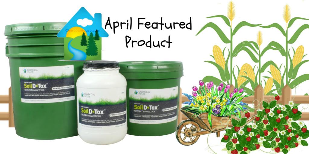 April featured product 1024x512 - April Featured Product: Soil D•Tox™ POWDER Wood-based