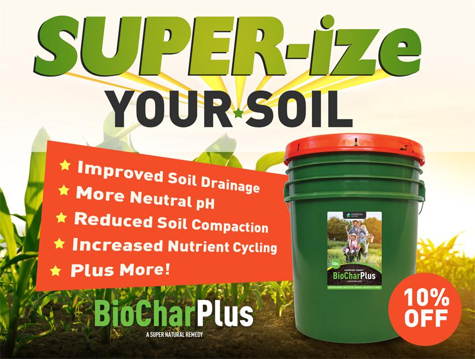 super ize - Sale - Super-ize Your Soil for Spring with BioChar Plus