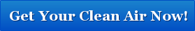 button Get Your Clean Air Now - Protection From Volcanic Ash, Breathe Clean Air Now!